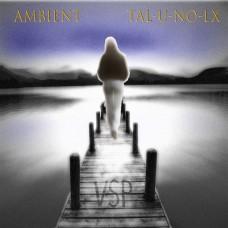 Ambient TAL-U-NO-LX