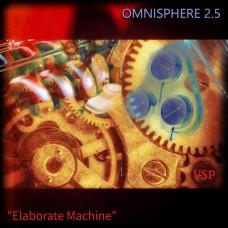 Elaborate Machine for Omnisphere 2.5