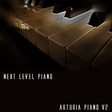 """Next Level Piano"" for Arturia Piano V2"
